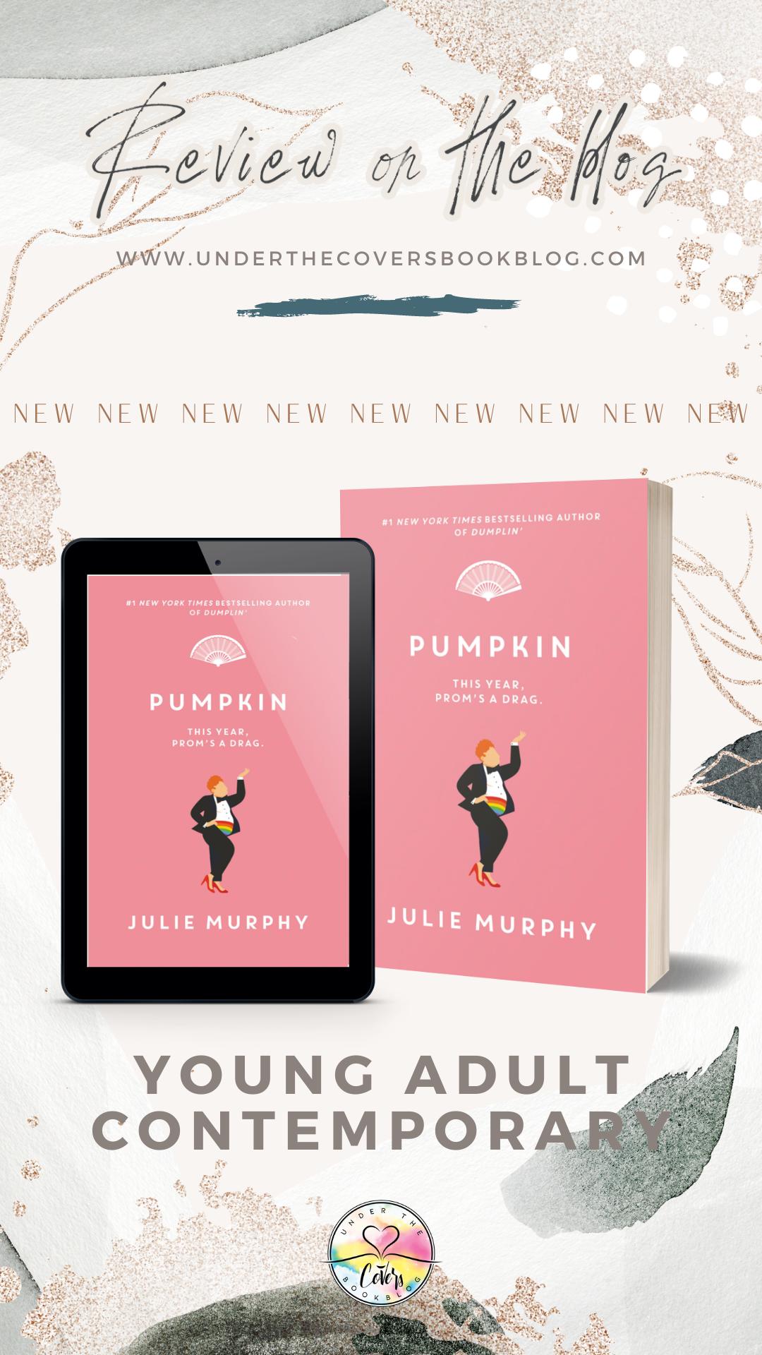 ARC Review: Pumpkin by Julie Murphy