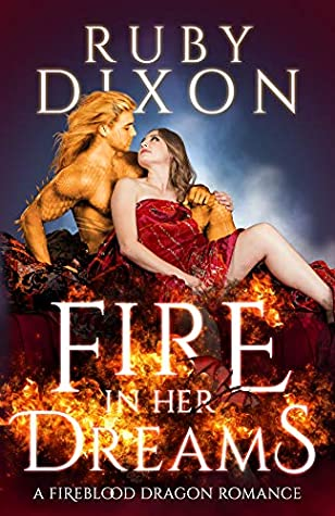 Fire in Her Dreams by Ruby Dixon