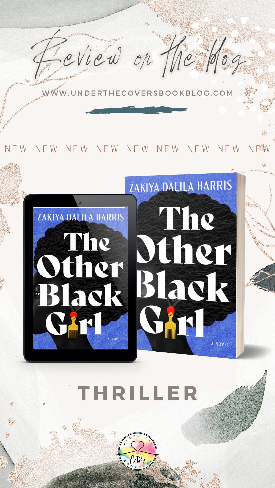 ARC Review: The Other Black Girl by Zakiya Dalila Harris