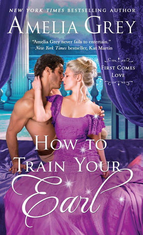 ARC Review: How to Train Your Earl by Amelia Grey
