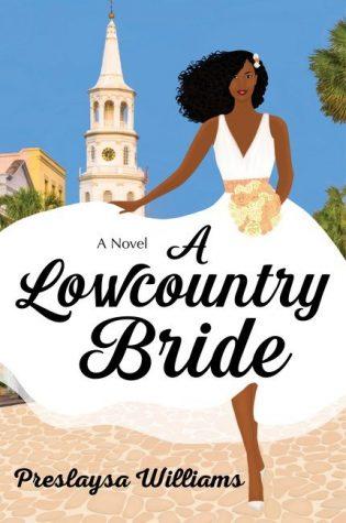 ARC Review: A Lowcountry Bride by Preslaysa Williams