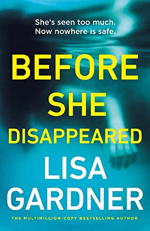 ARC Review: Before She Disappeared by Lisa Gardner