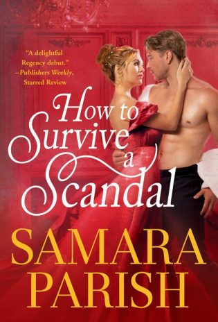 ARC Review: How to Survive a Scandal by Samara Parish