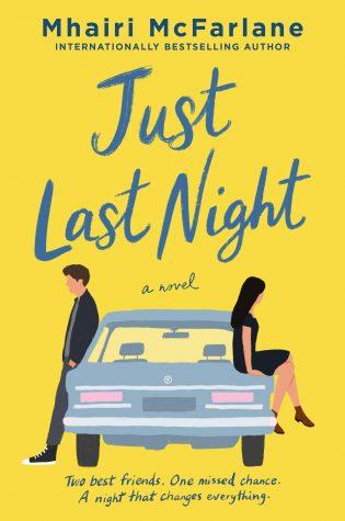 ARC Review: Just Last Night by Mhairi McFarlane