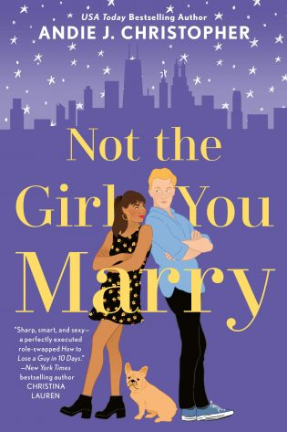 Review: Not the Girl You Marry by Andie J. Christopher
