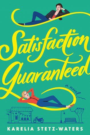 ARC Review: Satisfaction Guaranteed by Karelia Stetz-Waters