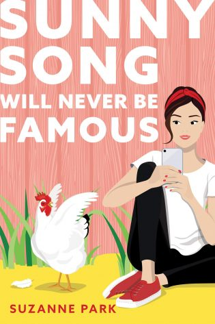 ARC Review: Sunny Song Will Never Be Famous by Suzanne Park