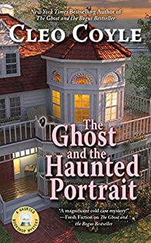 The Ghost and the Haunted Portrait by Cleo Coyle
