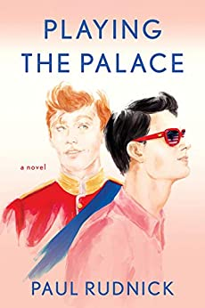 Playing the Palace by Paul Rudnick