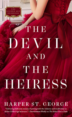 ARC Review: The Devil and the Heiress by Harper St. George