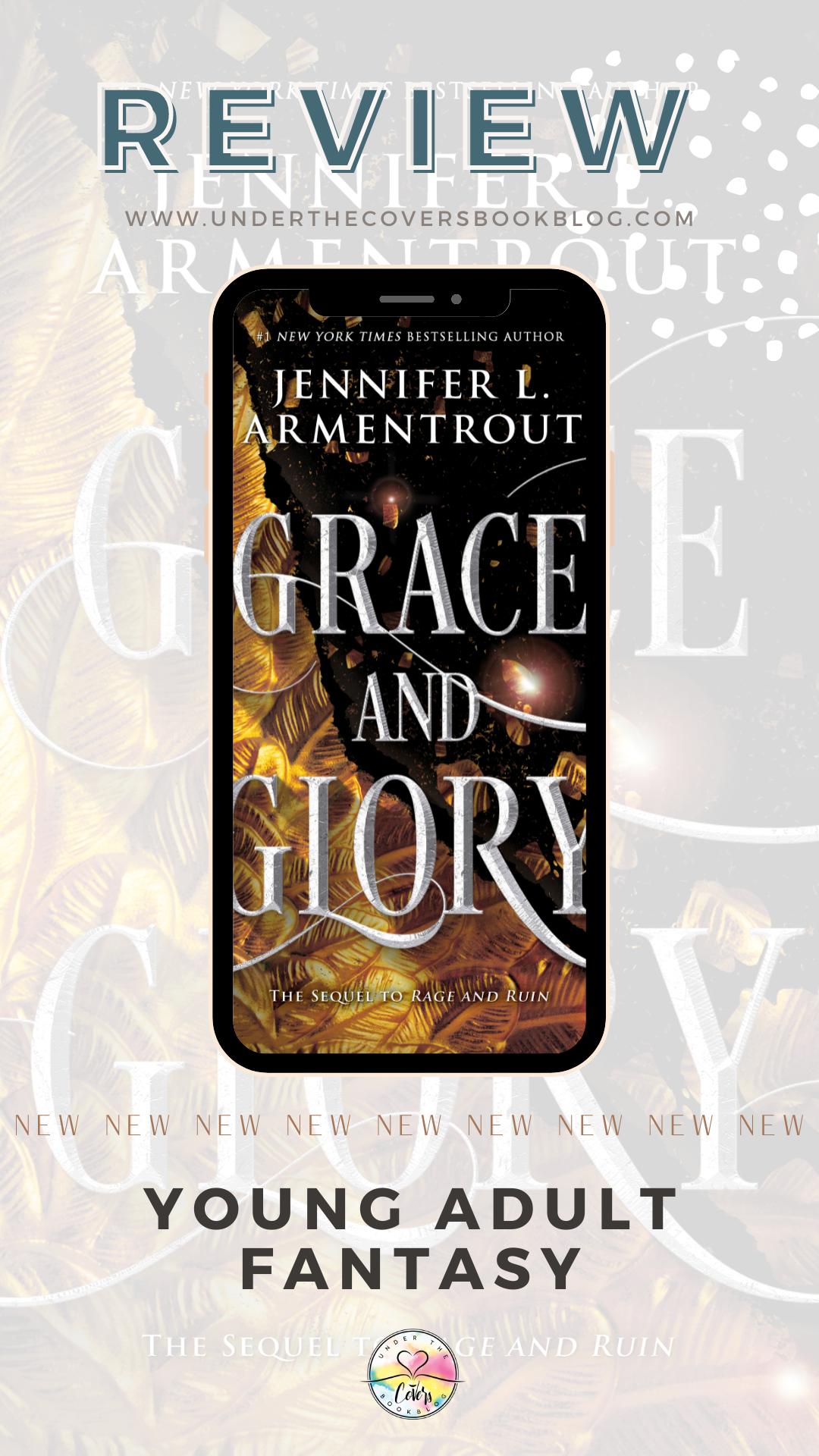 ARC Review: Grace & Glory by Jennifer L. Armentrout