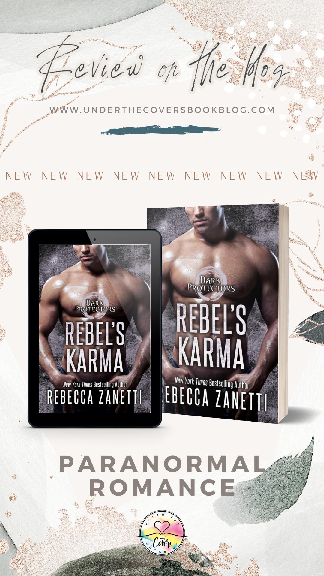 ARC Review: Rebel\'s Karma by Rebecca Zanetti