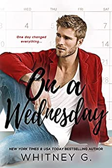 On a Wednesday by Whitney G