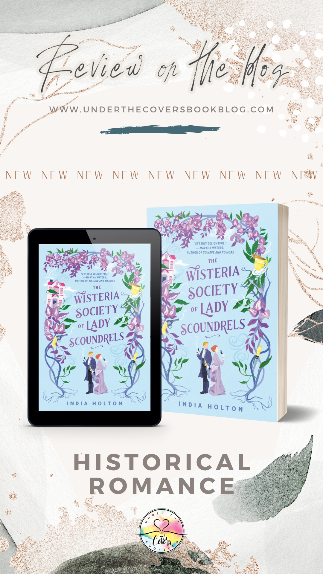 ARC Review: The Wisteria Society of Lady Scoundrels by India Holton