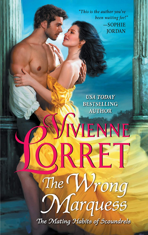 The Wrong Marquess by Vivienne Lorret