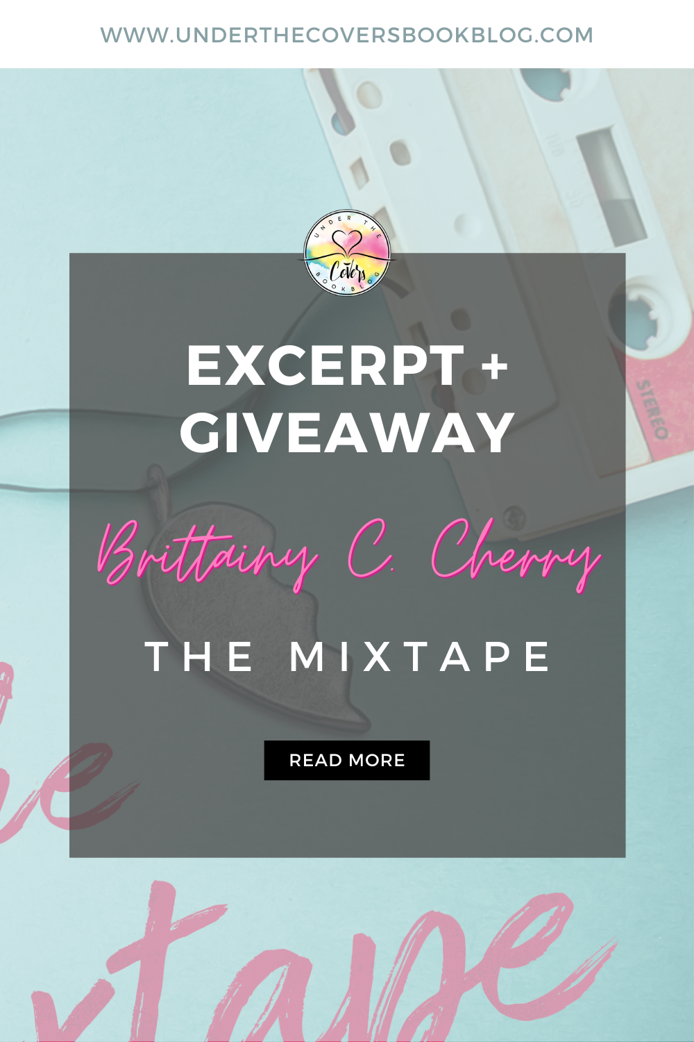 Excerpt from THE MIXTAPE by Brittainy C. Cherry + Giveaway