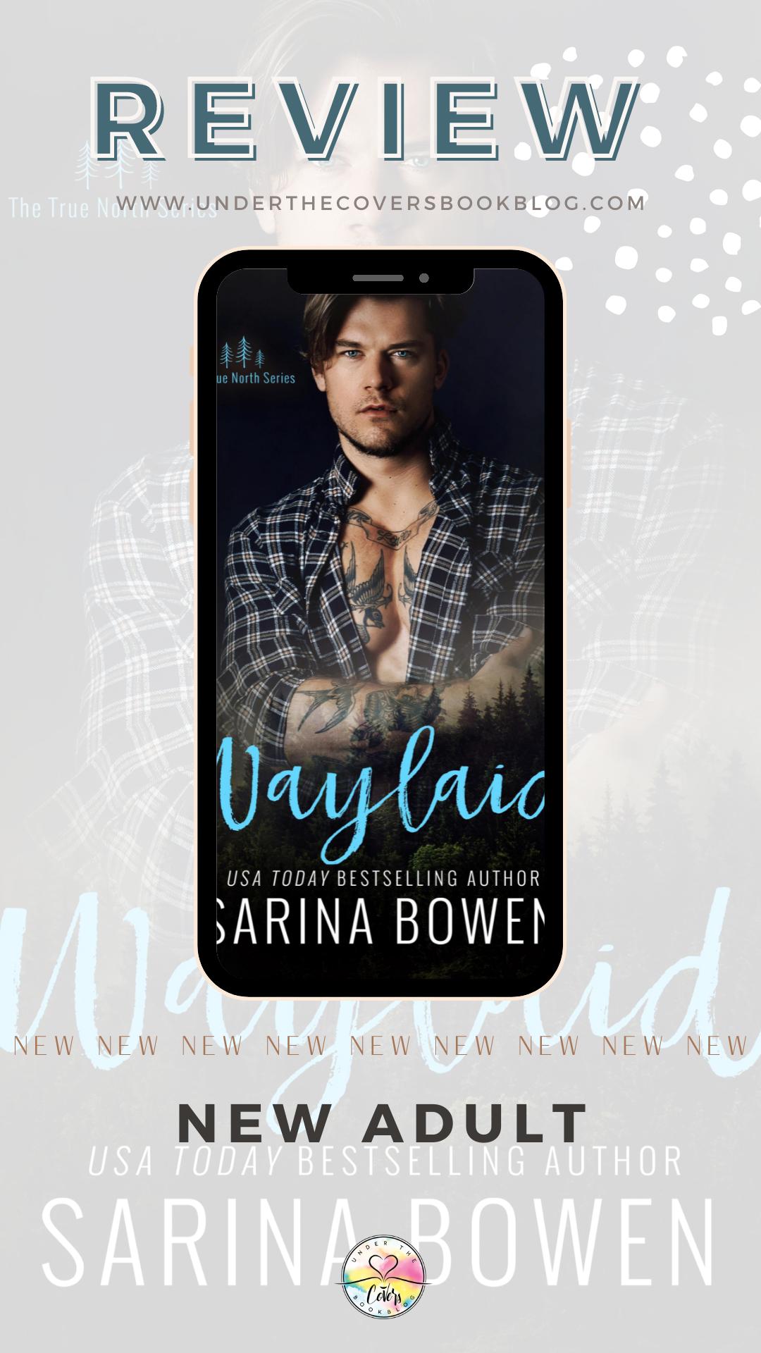 ARC Review: Waylaid by Sarina Bowen