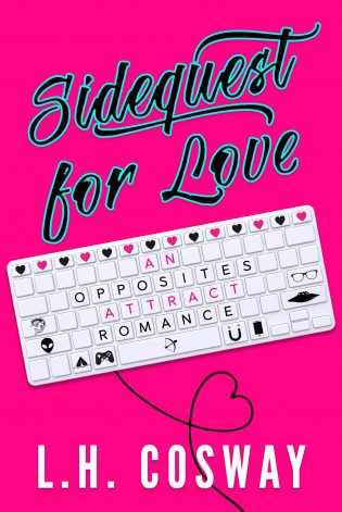EXCERPT from SIDEQUEST FOR LOVE by L.H. Cosway + SIGNED Giveaway
