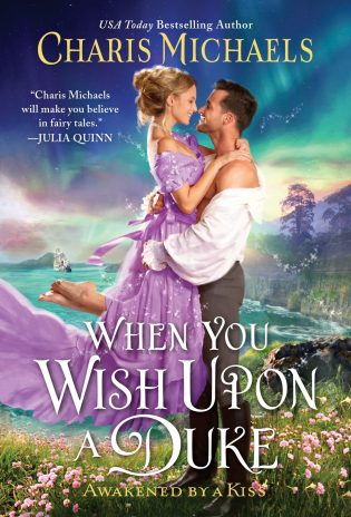 ARC Review: When You Wish Upon a Duke by Charis Michaels