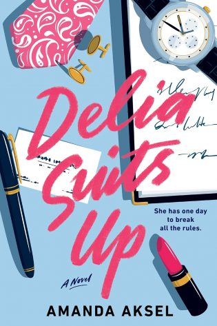 ARC Review: Delia Suits Up by Amanda Aksel