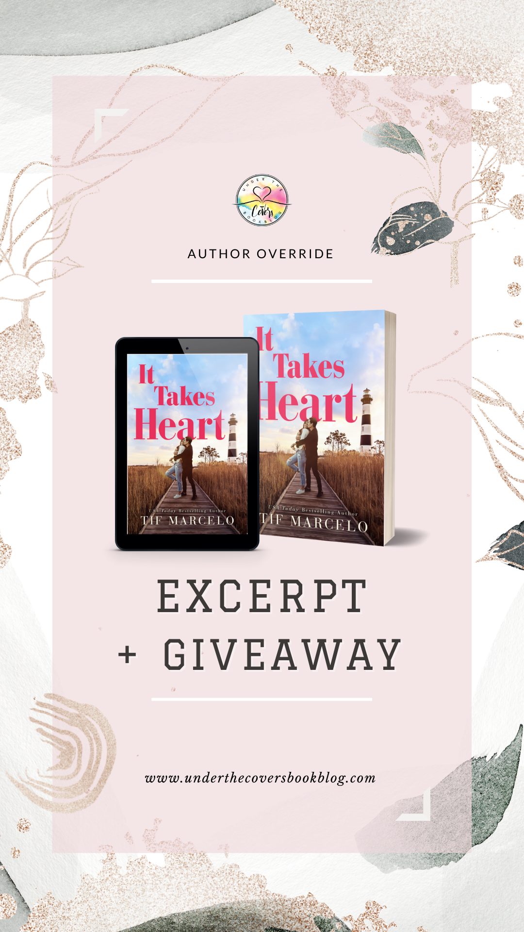 EXCERPT from IT TAKES HEART by Tif Marcelo + Giveaway