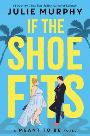 ARC Review: If the Shoe Fits by Julie Murphy