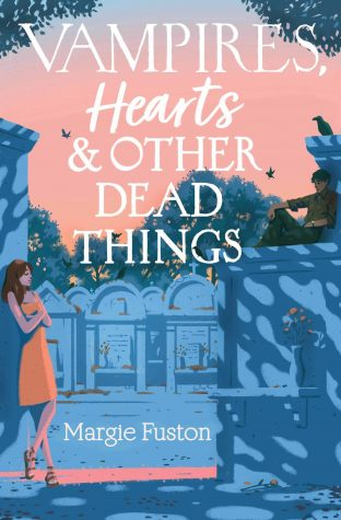 ARC Review: Vampires, Hearts & Other Dead Things by Margie Fuston