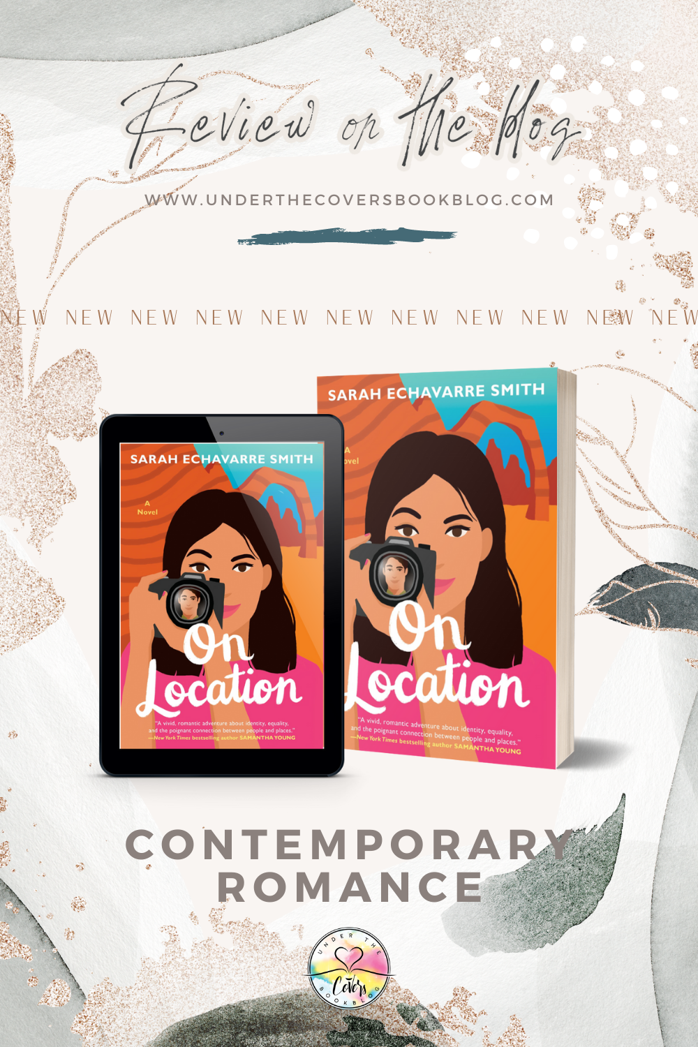ARC Review: On Location by Sarah Echavarre Smith