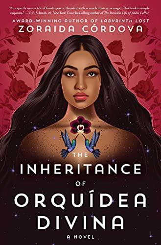ARC Review: The Inheritance of Orquídea Divina by Zoraida Córdova